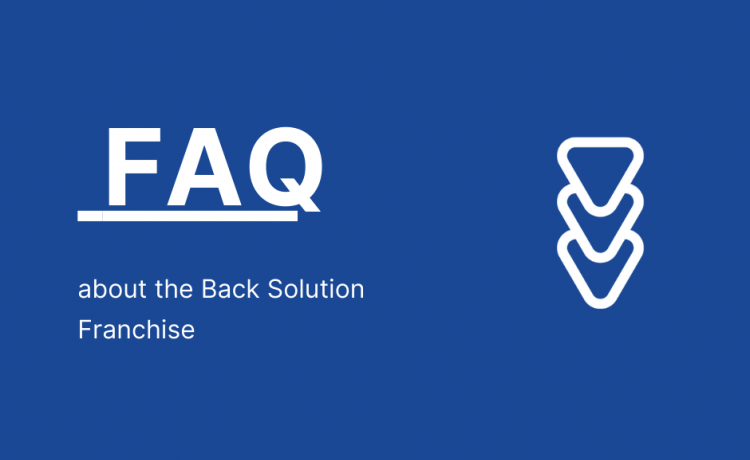 FAQ about the Back Solution Franchise